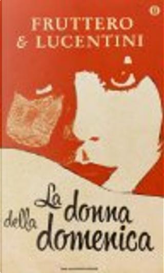 La donna della domenica by Carlo Fruttero, Franco Lucentini