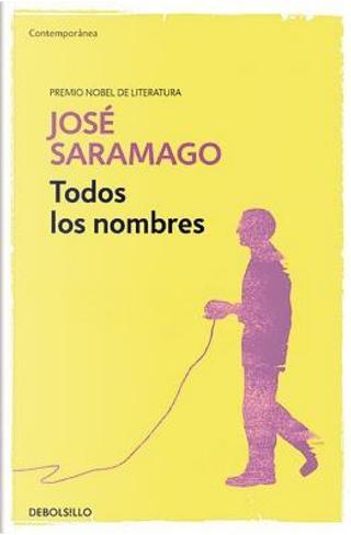Todos los nombres/ All the Names by José Saramago