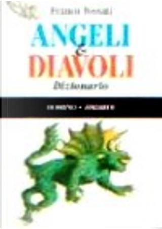 Angeli e diavoli by Franco Fossati