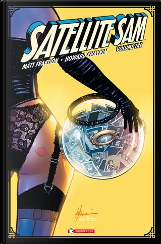 Satellite Sam vol. 3 by Hoard Chaykin, Matt Fraction