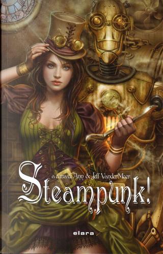 Steampunk! by Ann VanderMeer, Jeff VanderMeer