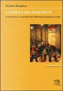 La folla delinquente by Scipio Sighele