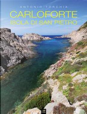 Carloforte. Isola di San Pietro by Antonio Torchia