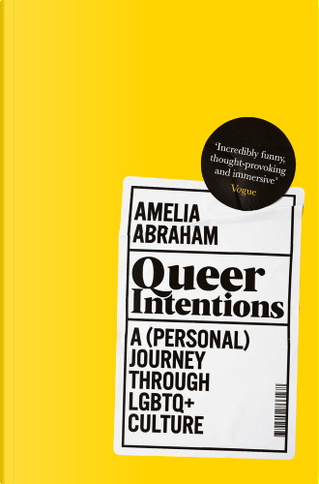 Queer Intentions by Amelia Abraham