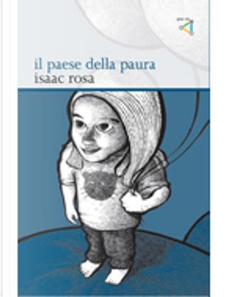 Il paese della paura by Isaac Rosa