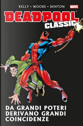 Deadpool Classic Vol. 4 by Joe Kelly