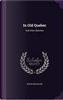 In Old Quebec by Byron Nicholson