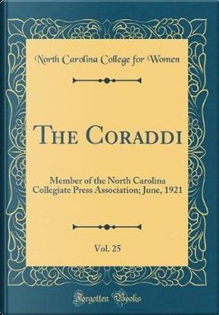 The Coraddi, Vol. 25 by North Carolina College For Women