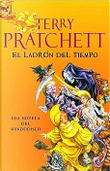 Ladrón del Tiempo by Terry Pratchett