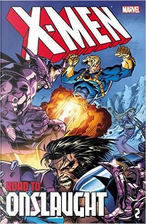 X-Men: The Road to Onslaught, Vol. 2 by Alan Davis, Fabian Nicieza, Larry Hama, Mark Waid, Scott Lobdell, Terry Kavanagh