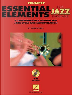 Essential Elements for Jazz Ensemble by Mike Steinel