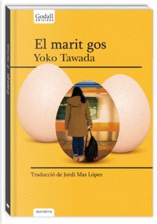 El marit gos by Yoko Tawada