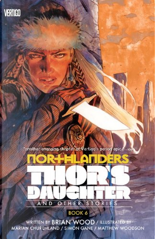 Northlanders, Vol. 6 by Brian Wood