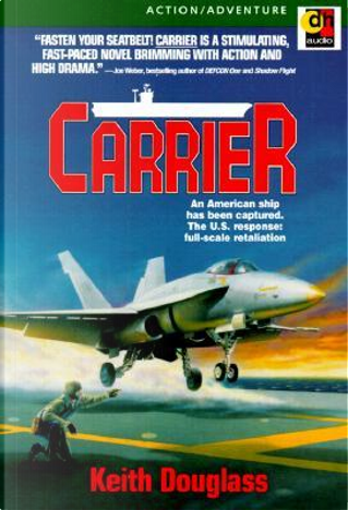 Carrier by Keith Douglass