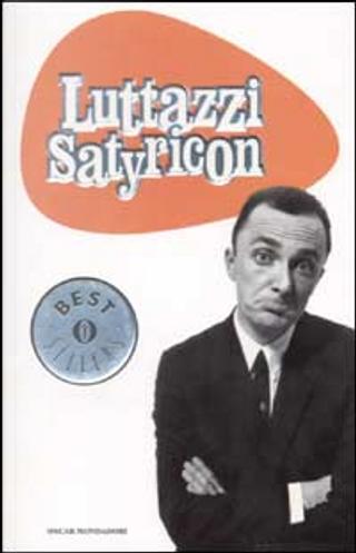 Luttazzi Satyricon by Daniele Luttazzi