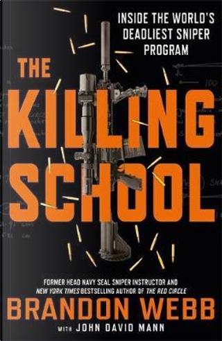The Killing School by Brandon Webb