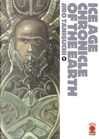Ice age chronicles of the Earth vol. 1 by Jiro Taniguchi