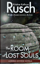 The Room of Lost Souls: A Diving Universe Novella by Kristine Kathryn Rusch