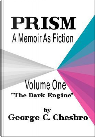 Prism by George C. Chesbro
