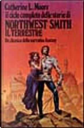 Northwest Smith il terrestre by C. L. Moore