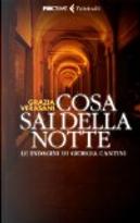 Cosa sai della notte by Grazia Verasani