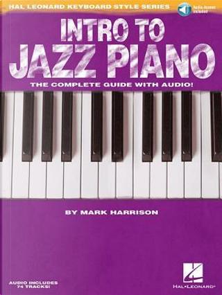 Intro to Jazz Piano by Mark Harrison