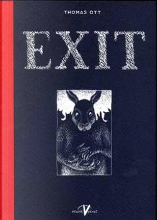 Exit by Thomas Ott