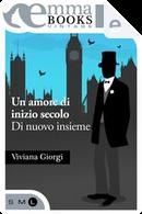 Di nuovo insieme by Viviana Giorgi