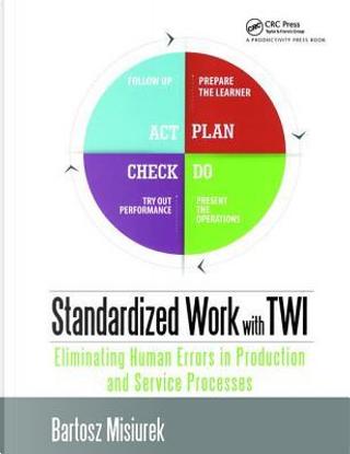 Standardized Work with TWI by Bartosz Misiurek