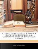 A Course in Invertebrate Zology by Henry Sherring Pratt