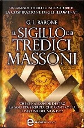 Il sigillo dei tredici massoni by G. L. Barone