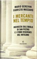 I mercanti nel tempio by Fabrizio Massaro, Mario Gerevini