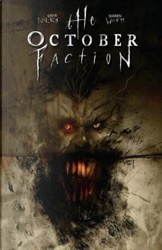 The October Faction 2 by Steve Niles