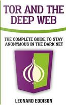 Tor and the Deep Web by Leonard Eddison