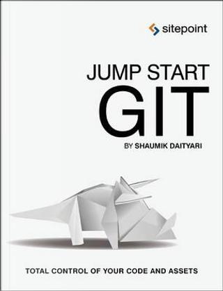 Jump Start Git by Shaumik Daityari
