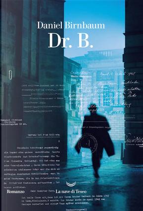 Dr. B. by Daniel Birnbaum