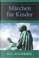 M Rchen F R Kinder by H. C. Andersen