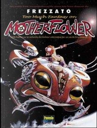 Notherflower. Ediz. francese by Massimiliano Frezzato