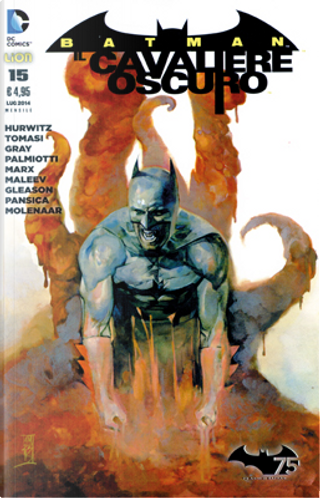 Batman Il Cavaliere Oscuro, n. 15 by Christy Marx, Gregg Hurwitz, Jimmy Palmiotti, Justin Gray, Peter J. Tomasi