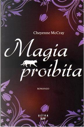 Magia proibita by Cheyenne McCray