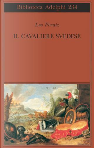 Il cavaliere svedese by Leo Perutz