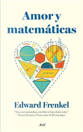 Amor y matemáticas by Edward Frenkel