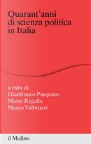 Quarant'anni di scienza politica in Italia