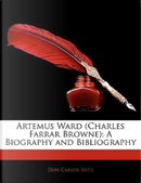 Artemus Ward (Charles Farrar Browne) by Don Carlos Seitz