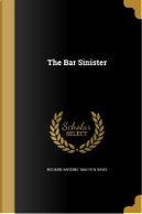 BAR SINISTER by Richard Harding 1864-1916 Davis