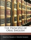 The Principle of Oral English by Erastus Palmer