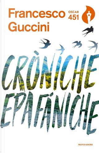 Cròniche Epafàniche by Francesco Guccini