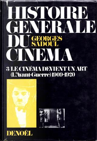 Histoire générale du cinéma, Tome 3.1 by Georges Sadoul