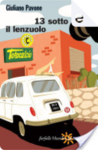 13 sotto il lenzuolo by Giuliano Pavone