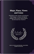 Maps, Plans, Views and Coins by Jean-Jacques Barthelemy